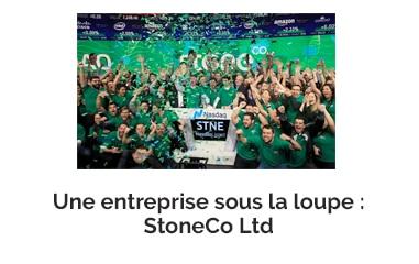 Une entreprise sous la loupe : StoneCo Ltd