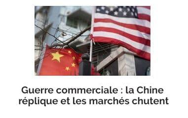 Guerre commerciale : la Chine réplique et les marchés chutent