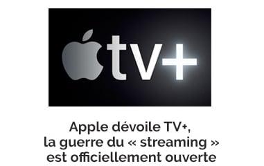 Apple dévoile TV+, la guerre du « streaming » est officiellement ouverte