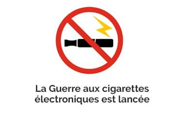 La Guerre aux cigarettes électroniques est lancée