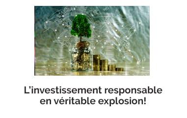 L'investissement responsable en véritable explosion!