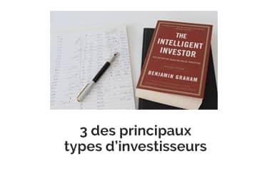 3 des principaux types d'investisseurs